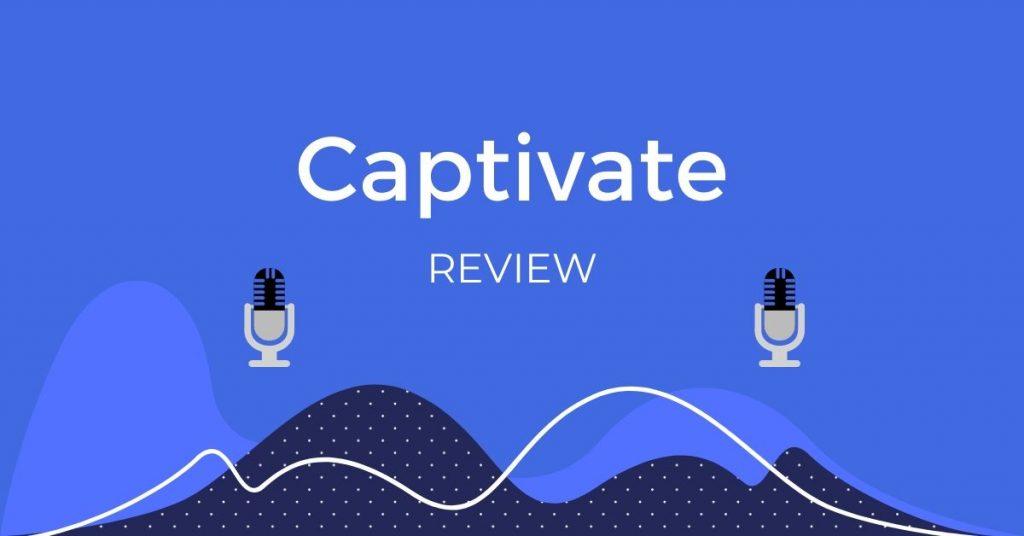 Captivate Reviews
