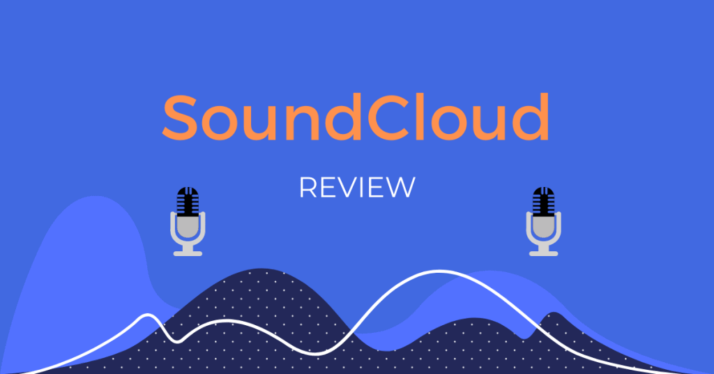 SoundCloud Review Podcasting