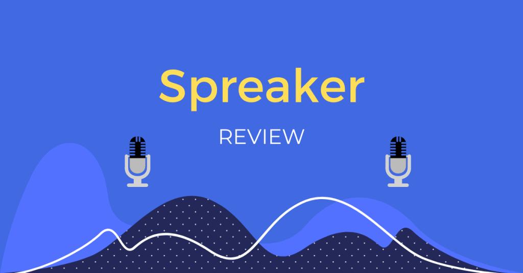 Spreaker Review Hosting