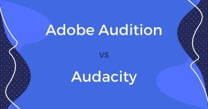adobe audition vs audacity review