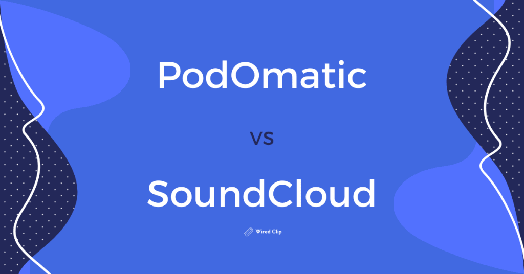 Podomatic vs Soundcloud Review