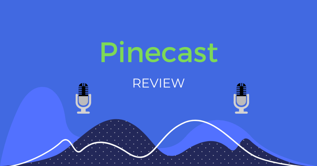 Pinecast Review
