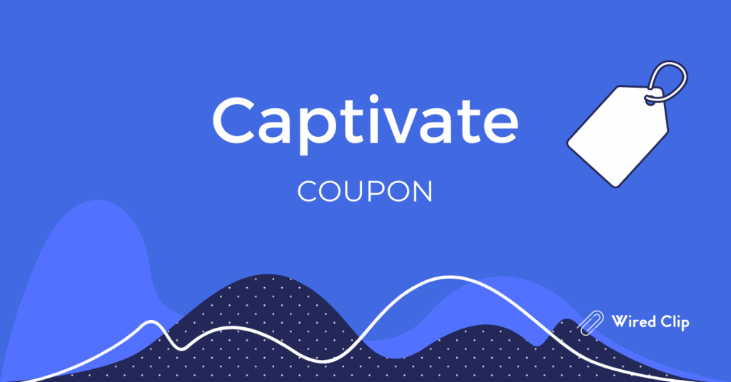 Captivate.fm Discount Coupon