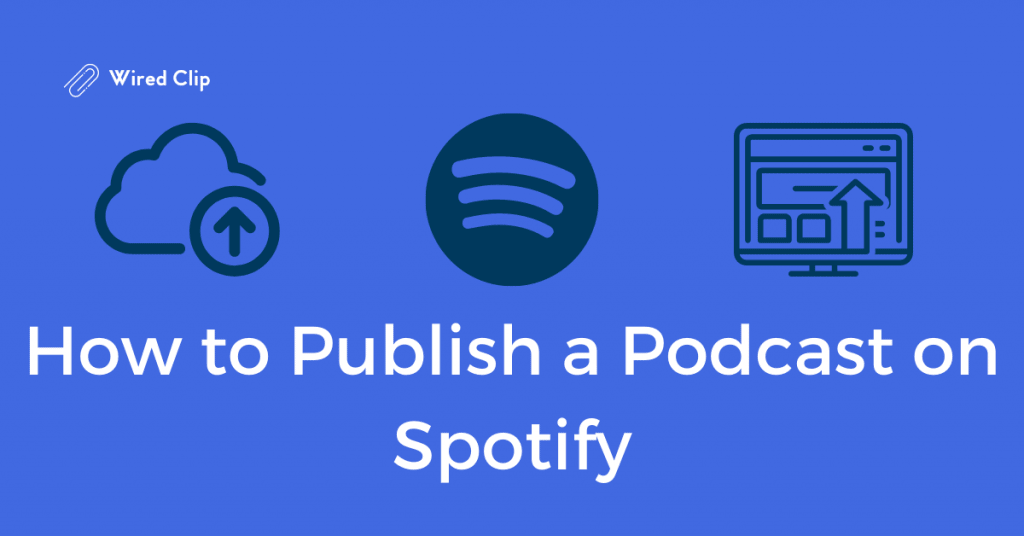 Publishing podcast on Spotify